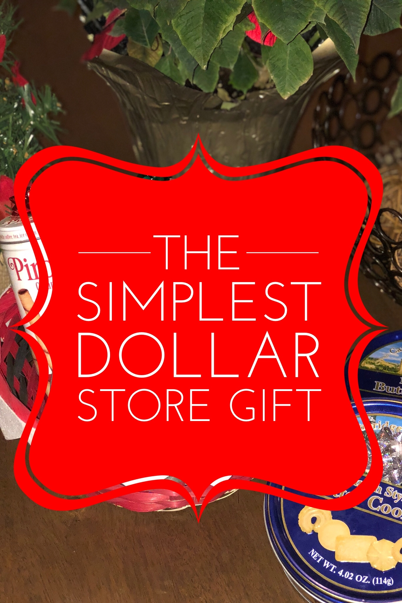 The Simplest Dollar Store Gift